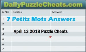 7 Petits Mots Answers April 13 2018, Avril 13 2018 solutions 7 Petits Mots Puzzles