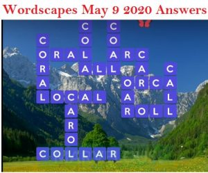 Wordscapes May 9 2020 Answers